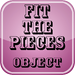 Fit-the-pieces-Object